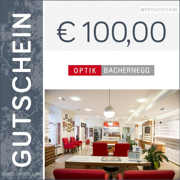 100 Euro Gutschein - Optik Bachernegg